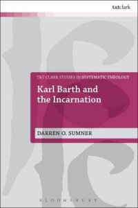 Karl Barth and the Incarnation (Book)